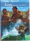 Kaya Shows the Way: A Sister Story Cover Image