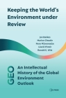 Keeping the World's Environment Under Review: The Intellectual History of the Global Environment Outlook Cover Image