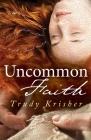 Uncommon Faith Cover Image