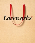 Loveworks: How the world's top marketers make emotional connections to win in the marketpla Cover Image