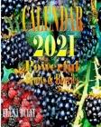 Calendar 2021. Powerful Fruits. Berries Cover Image