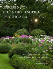 Gardens of the North Shore of Chicago Cover Image