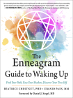 The Enneagram Guide to Waking Up: Find Your Path, Face Your Shadow, Discover Your True Self Cover Image