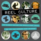 Reel Culture: 50 Movies You Should Know About (So You Can Impress Your Friends) Cover Image