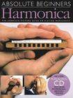 Harmonica: The Complete Picture Guide to Playing Harmonica [With CD] (Absolute Beginners) Cover Image