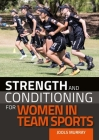 Strength and Conditioning for Women in Team Sports Cover Image