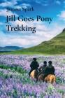 Jill Goes Pony Trekking Cover Image