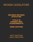 Nevada Revised Statutes Title 15 Crimes and Punishments 2020 Edition: West Hartford Legal Publishing Cover Image