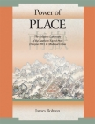 Power of Place: The Religious Landscape of the Southern Sacred Peak (Nanyue 南嶽) In Medieval China (Harvard East Asian Monographs #316) Cover Image