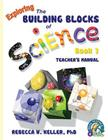 Exploring the Building Blocks of Science Book 1 Teacher's Manual Cover Image