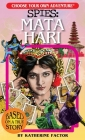 Spies: Mata Hari (Choose Your Own Adventure) Cover Image