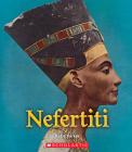Nefertiti (A True Book: Queens and Princesses) Cover Image