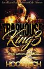 Traphouse King 3: There Can Be Only One Cover Image