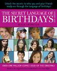 The Secret Language of Birthdays: Teen Edition Cover Image