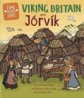 Time Travel Guides: Viking Britain and Jorvik Cover Image