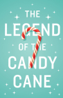 The Legend of the Candy Cane (Ats) (Pack of 25) Cover Image