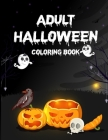 Adult Halloween Coloring Book: Adult Coloring Book, Adult Coloring Books Cover Image