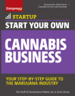 Start Your Own Cannabis Business: Your Step-By-Step Guide to the Marijuana Industry (Startup) Cover Image