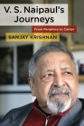 V. S. Naipaul's Journeys: From Periphery to Center Cover Image
