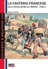 La fanteria francese dalla Rivoluzione all'Impero - Tomo 1 Cover Image