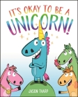 It's Okay to Be a Unicorn! Cover Image