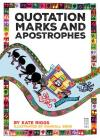 Quotation Marks and Apostrophes (Punctuate It!) Cover Image