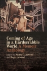 Coming of Age in a Hardscrabble World: A Memoir Anthology Cover Image