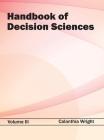 Handbook of Decision Sciences: Volume III Cover Image