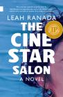 The Cine Star Salon (Nunatak First Fiction #55) Cover Image