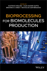 Bioprocessing for Biomolecules Production Cover Image