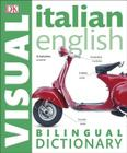 Italian English Bilingual Visual Dictionary Cover Image
