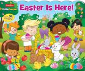 Fisher-Price Little People: Easter is Here! Cover Image