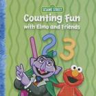 Counting Fun with Elmo and Friends Cover Image