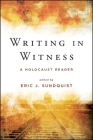 Writing in Witness: A Holocaust Reader Cover Image