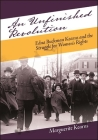 An Unfinished Revolution: Edna Buckman Kearns and the Struggle for Women's Rights (Excelsior Editions) Cover Image