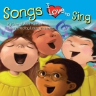 Songs I Love to Sing Cover Image