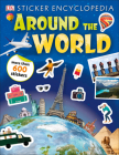 Sticker Encyclopedia Around the World (Sticker Encyclopedias) Cover Image