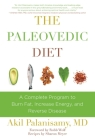 The Paleovedic Diet: A Complete Program to Burn Fat, Increase Energy, and Reverse Disease Cover Image