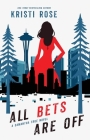 All Bets Are Off: A Samantha True Novel Cover Image