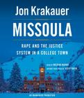 Missoula: Rape and the Justice System in a College Town Cover Image