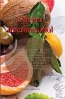 Cocina Internacional: 2 Manuscritos: Más De 200 Nuevas Recetas Étnicas Fáciles, Sabrosas Y Saludables Para Principiantes Y Avanzados. Descub Cover Image