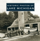 Historic Photos of Lake Michigan Cover Image