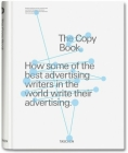 The Copy Book.: How Some of the Best Advertising Writers in the World Write Their Advertising. Cover Image