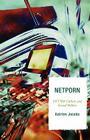Netporn: DIY Web Culture and Sexual Politics (Critical Media Studies) Cover Image