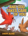 And God Takes Care of You Cover Image