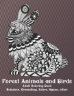 Forest Animals and Birds - Adult Coloring Book - Reindeer, Groundhog, Zebra, Hyena, other Cover Image