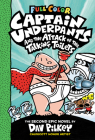 Captain Underpants and the Attack of the Talking Toilets: Color Edition (Captain Underpants #2) Cover Image