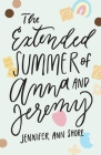 The Extended Summer of Anna and Jeremy Cover Image