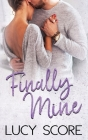 Finally Mine: A Small Town Love Story Cover Image