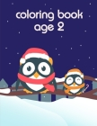 Coloring Book Age 2: Coloring Pages with Funny Animals, Adorable and Hilarious Scenes from variety pets Cover Image